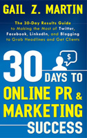 30 Days to Online PR & Marketing Success