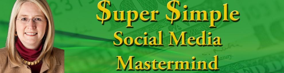 Super Simple Social Media Mastermind